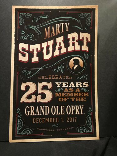 2017  Marty Stuart Poster 25 Years As A Member Of The Grand Ole Opry December 1