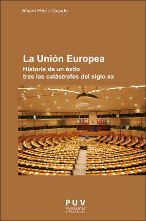 LA UNIÓN EUROPEA. NUEVO. Envío URGENTE. HISTORIA (IMOSVER)