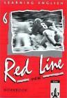Red Line New 6. Workbook von Paul Aston, Stephanie Ashford und Claudia Finkbeiner (1999, Geheftet)