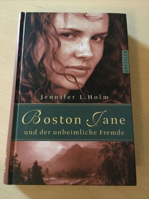 Boston Jane und der unheimliche Fremde von Jennifer L. Holm (2003, Gebunden)
