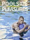 Poolside Pleasures (2014, Gebundene Ausgabe)