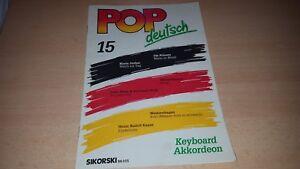 POP-Deutsch-E-Orgel-Hit-Album-Nr-15-Noten-und-Text-Sikorski