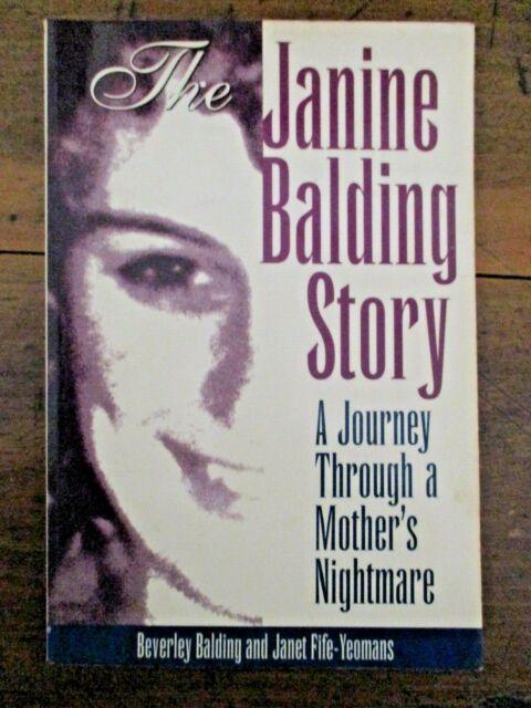 ~THE JANINE BALDING STORY-MOTHER'S NIGHTMARE - BEVERLEY BALDING/FIFE-YEOMANS- GC