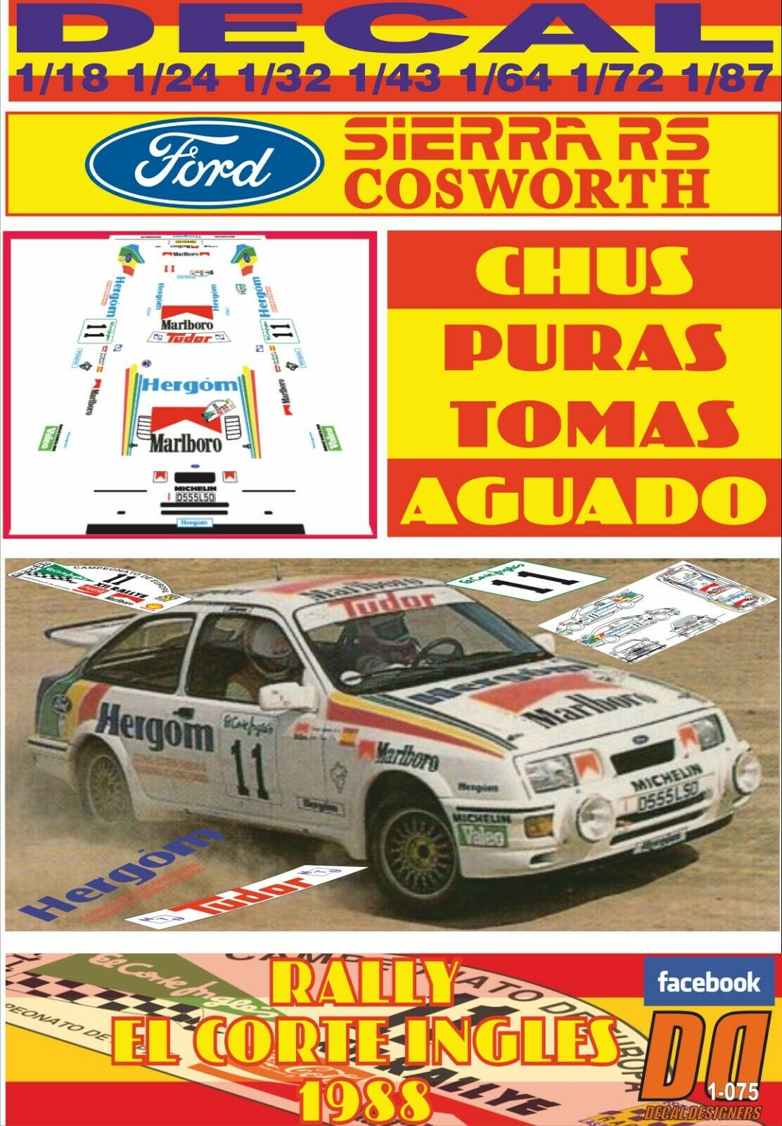 DECAL FORD SIERRA COSTworth CHUS SYRKE rally EL CORTE INGELS 1988