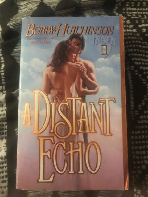 Timeswept: A Distant Echo by Bobby Hutchinson (1996, Paperback)