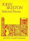 Selected Poems by John Skelton (Paperback, 1980)