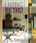 Living Retro by Andrew Weaving (Hardback, 2016)