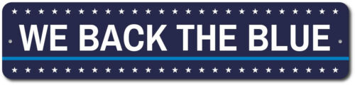 Custom Police Support Gift Personalized ENSA1002408 We Back The Blue Sign