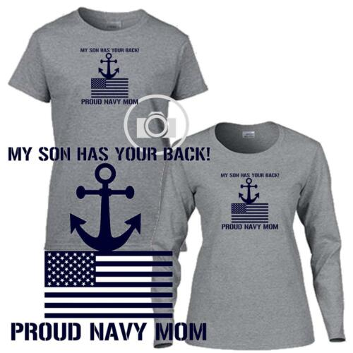 My Son Has Your Back Proud Navy Mom Ladies Short Long Sleeve Gray T Shirt