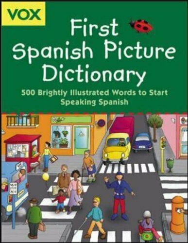 Vox First Spanish Picture Dictionary (VOX Dictionary Series),N/A Vox