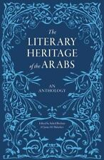 The Literary Heritage of the Arabs, , Very Good Book