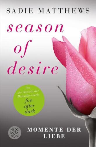 1 von 1 - Season of Desire - Band 3 ► Sadie Matthews (2015, Taschenbuch)  ►►►UNGELESEN