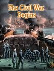 The Civil War Begins by Jane H Gould (Paperback / softback, 2011)