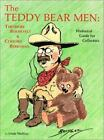 The Teddy Bear Men : Theodore Roosevelt and Clifford Berryman by Linda Mullins (1987, Paperback)