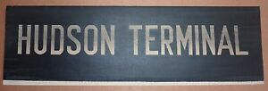 1940's Vintage NYC New York City Subway Front Destintion Roll Sign HUDSON TERMIN