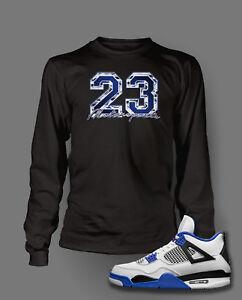 851f953ee1a4 23 T Shirt to Match AIR JORDAN 4 MOTORSPORTS Shoe Pro Club Long ...
