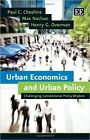 Urban Economics and Urban Policy: Challenging Conventional Policy Wisdom by Max Nathan, Paul C. Cheshire, Henry G. Overman (Paperback, 2015)