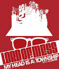 Lord of Mess: My Head is a Visual Township by Jaybo (Paperback, 2006)