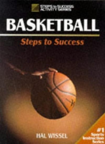 Basketball (Steps to Success),Hal Wissel