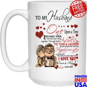 To My Husband I Love You Forever & Always Mug  White Ceramic Coffee Mug