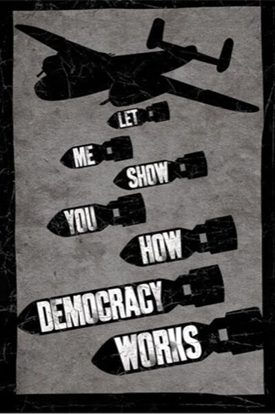 HOW DEMOCRACY WORKS POLITICAL POSTER (61x91cm)  PICTURE PRINT NEW ART