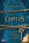 OPUS - Die Bücherjäger von Andreas Gössling (2012, Taschenbuch)