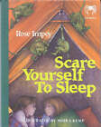 Scare Yourself to Sleep by Rose Impey, Moira Kemp (Paperback, 2007)