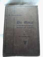 Surbid-Sleumer, Die Moral in ihren Beziehungen zur Medizin und Hygiene, Bd I