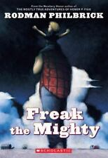 Scholastic Signature: Freak the Mighty by Rodman Philbrick (2001, Paperback)