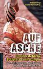 Auf Asche von Frank Goosen, Ulrich Hesse, Ronald Reng und Axel Formeseyn (2013, Kunststoffeinband)