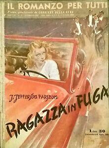 RAGAZZA-IN-FUGA-J-Jefferson-Farjeon-1947-Corriere-della-Sera-ROMANZO-PER-TUTTI