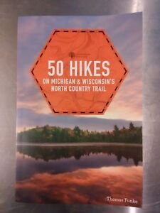 SIGNED-amp-PERSONALIZED-50-Hikes-on-the-North-Country-Trail-by-Thomas-Funke