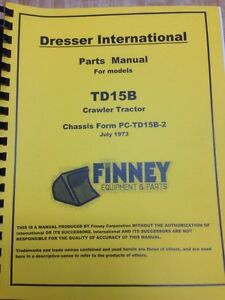 Image Is Loading International Dresser Td15b Crawler Dozer Parts Manual Book