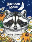 Raccoon Moon by Nancy Carol Willis (Hardback, 2002)