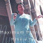 Maximum Minnie by Minnie Tee (CD, Nov-2000, DanTee Music)