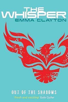 1 of 1 - The Whisper - Out of the Shadows by Emma Clayton (Paperback, 2015)