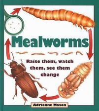 Mealworms: Raise them, watch them, see them change-ExLibrary