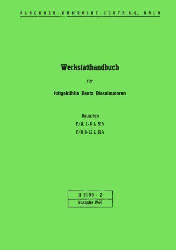 Werkstatthandbuch DEUTZ Motor F1L514