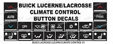 05 06 07 08 09 ALLURE LUCERNE LACROSSE CLIMATE CONTROL BUTTON DECALS STICKERS
