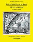 Calderon: Life's a Dream by Michael Kidd (Paperback, 2011)