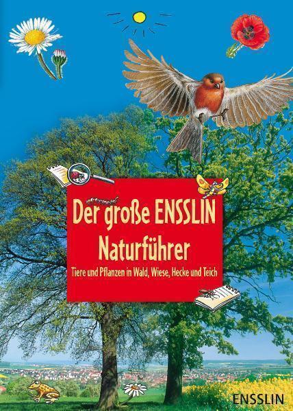 Der große Ensslin-Naturführer: Tiere und Pflanzen i...   Buch  