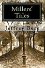 Millers' Tales: New World Fables, Book 1 by Jeffrey Berg (Paperback / softback, 2009)