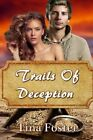 Trails of Deception by Tina Foster (Paperback / softback, 2014)