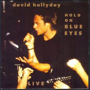DAVID-HALLYDAY-HOLD-ON-BLUE-EYES-LIVE-45T-SP-1991-SCOTTI-BROS-866-NEUF-MINT