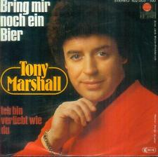 """7"""" Tony Marshall/Bring Mir Noch Ein Bier"""