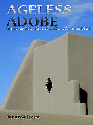 Ageless Adobe by Jerome Iowa (Paperback / softback, 2005)