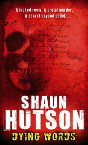 Dying Words,Shaun Hutson- 9781841494357