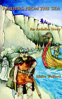 Raiders from the Sea: An Ardalba Story by Maire Welford (Paperback, 2004)