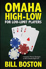 Omaha High-Low for Low-Limit Players by Bill Boston (Paperback / softback, 2009)