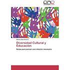 Diversidad Cultural y Educacion by Romero Silvina Aida (Paperback / softback, 2012)